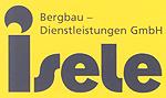 Isele Bergbau-Dienstleistungen GmbH - Bohr- und Sprengarbeiten Technisches Büro für Bergwesen