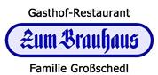 """Gasthaus Restaurant """"Zum Brauhaus"""" Werner Großschedl e.U. - Gasthof Restaurant Zum Brauhaus, Familie Großschedl"""