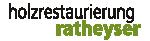 Gerald Ratheyser - Holzrestaurierung Ratheyser