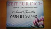 Roswitha Arnold -  ZEIT FÜR DICH- ZENTRUM FÜR KÖRPER + GEIST + Seele