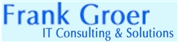 Frank Groer - Frank Groer IT Consulting & Solutions