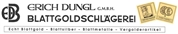 Erich Dungl Gesellschaft m.b.H. - Blattgoldschlägerei
