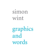 Simon Wint - Graphics and Words