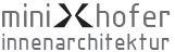 Ing. Helmut Minixhofer -  Minixhofer Innenarchitektur