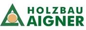 Holzbau Aigner Gesellschaft m.b.H. -  Zimmerei, Säge- & Hobelwerk