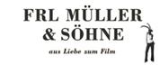 Martin Mühlburger - Frl Müller & Söhne